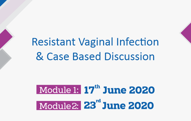 Resistant Vaginal Infection & Case Based Discussion