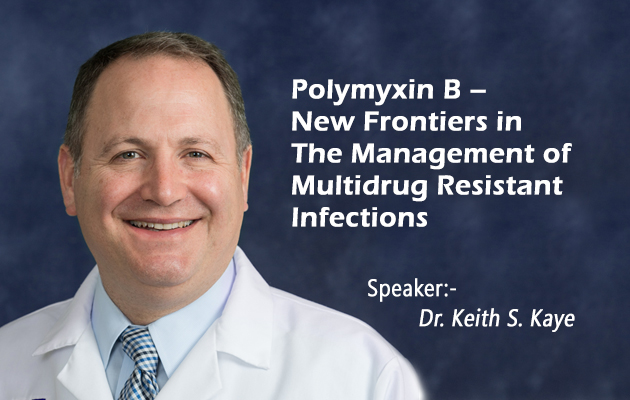 Polymyxin B – New frontiers In The Management of Multidrug Resistant Infections