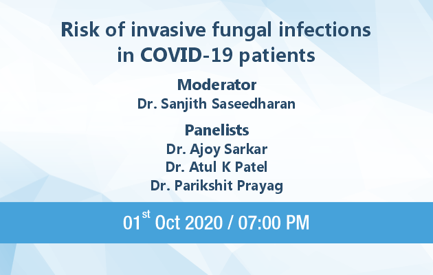 Risk of Invasive Fungal infections in COVID - 19 Patients